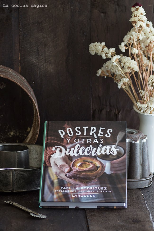Postres y otras dulcerías, el delicioso libro de Uno de Dos